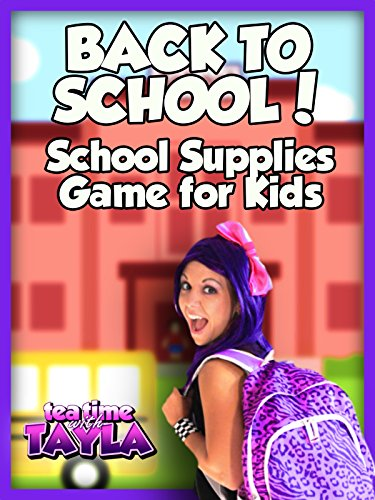 Tea Time with Tayla: Back to School, School Supplies Game for Kids on Amazon Prime Instant Video UK