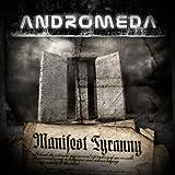 Manifest Tyranny by Andromeda