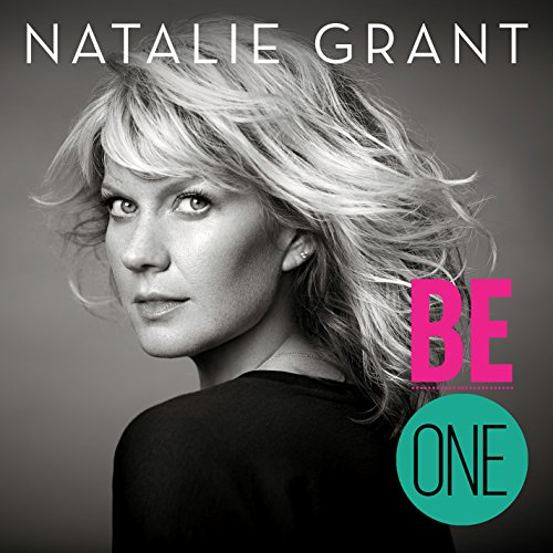 Natalie Grant - Be One - Zortam Music
