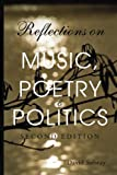 Reflections on Music, Poetry & Politics, 2nd edition
