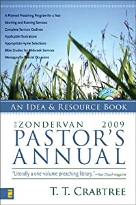 (New) Zondervan 2009 Pastor's Annual by T. T. Crabtree