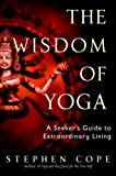 The Wisdom of Yoga: A Seeker