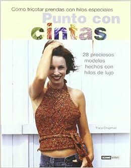 Punto con cintas (Tiempo Libre) (Spanish Edition) (Spanish) Hardcover