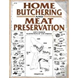 Home Butchering and Meat Preservation by Geeta Dardick