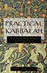 Practical Kabbalah: A Guide to Jewish...