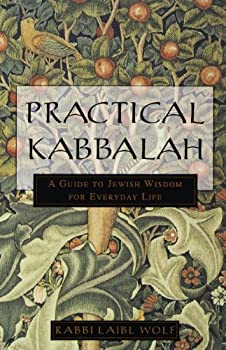 practical kabbalah: a guide to jewish wisdom for everyday life - laibl wolf