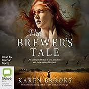 The Brewer's Tale | [Karen Brooks]