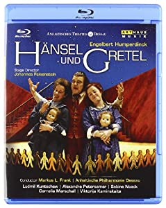 Humperdinck Hansel Und Gretel Live Recording From The Anhaltisches Theater Dessau 2007 Blu-ray 2009 from Arthaus