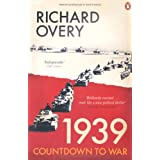 1939: Countdown to Warby Richard Overy