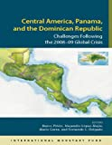 img - for Central America, Panama, and the Dominican Republic: Challenges Following the 2008-09 Global Crisis book / textbook / text book