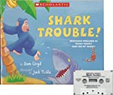 img - for Shark Trouble! Book and Audiocassette Tape Set (Yummy Yummy! Food for My Tummy!) (Paperback Book and Audio Cassette Tape) book / textbook / text book