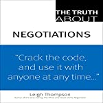 The Truth about Negotiations | Leigh Thompson