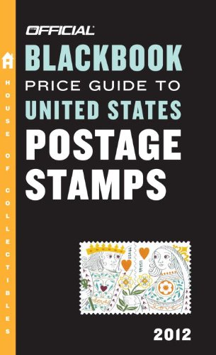 The Official Blackbook Price Guide to United States Postage Stamps 2012, 34th Edition