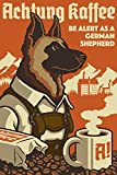 German Shepherd - Retro Coffee Ad (12x18 Art Print, Wall Decor Travel Poster)