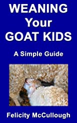 Weaning Your Goat Kids A Simple Guide (Goat Knowledge)