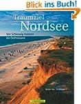Traumziel Nordsee: Von Schleswig-Hols...