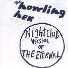 Nightclub Version Of The Eternal