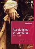Absolutisme et Lumières 1652 - 1783
