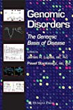 img - for Genomic Disorders: The Genomic Basis of Disease book / textbook / text book