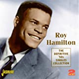 Roy Hamilton The Definitive '50s Singles Collection