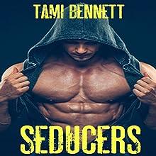 Seducers | Livre audio Auteur(s) : Tami Bennett Narrateur(s) : Charlie Boswell