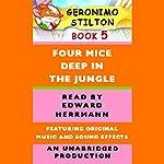 Geronimo Stilton Book 5: Four Mice Deep in the Jungle | Geronimo Stilton
