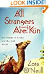 All Strangers Are Kin: Adventures in...