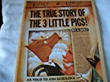 The True Story Of The 3 Little Pigs! (0590443577) by A. Wolf