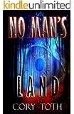 No Man's Land: A Mystery Suspense Thriller
