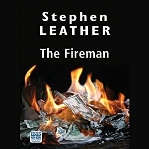 The Fireman | [Stephen Leather]