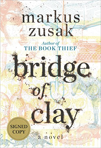 Bridge of Clay (Signed Edition) [Zusak, Markus] (Tapa Dura)
