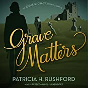 Grave Matters: The Jennie McGrady Mysteries, Book 15 | Patricia H. Rushford