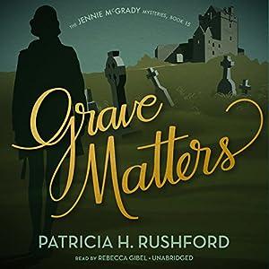 Grave Matters Audiobook