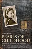 Pearls of Childhood: A unique childhood memoir of life in wartime Britain in the shadow of the Holocaust: The Poignant True Wartime Story of a Young Girl Growing Up in an Adopted Land