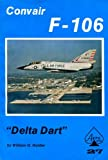 img - for Convair F-106 Delta Dart - Aero Series 27 book / textbook / text book
