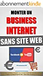 Monter Un Business Internet Sans Site...
