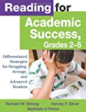img - for Reading for Academic Success, Grades 2-6: Differentiated Strategies for Struggling, Average, and Advanced Readers book / textbook / text book