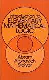 Introduction to Elementary Mathematical Logic (0486645614) by Abram Aronovich Stolyar