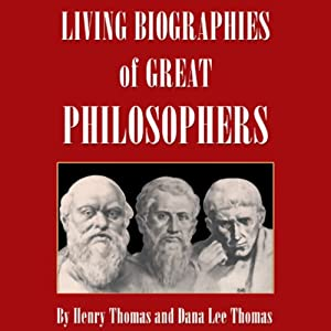 Living Biographies of Great Philosophers Audiobook