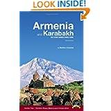Armenia and Karabakh: The Stone Garden Travel Guide