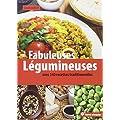 Fabuleuses l�gumineuses : 140 recettes traditionnelles