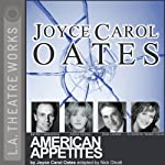 American Appetites | Joyce Carol Oates