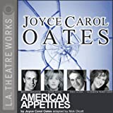 img - for American Appetites (Dramatized) book / textbook / text book