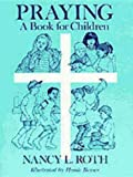 img - for Praying a Book for Children book / textbook / text book