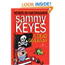 Sammy Keyes and the Dead Giveaway