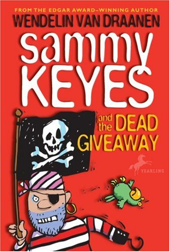 Sammy Keyes and the Dead Giveaway (Sammy Keyes)