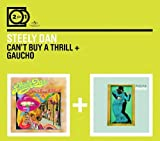 2for1: Can't Buy A Thrill / Gaucho by Steely Dan