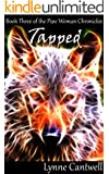 Tapped (The Pipe Woman Chronicles Book 3)