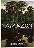 Into the Amazon Study Guide