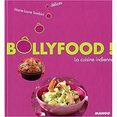 Bôllyfood ! : La cuisine indienne